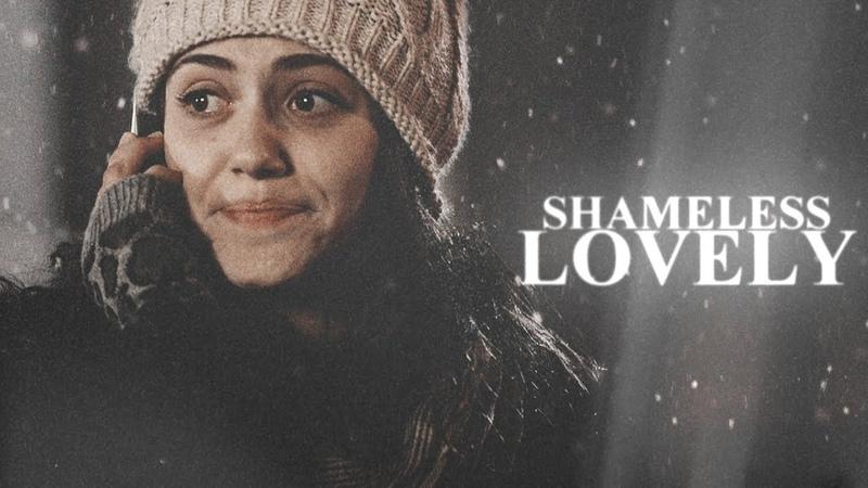 Shameless || Lovely