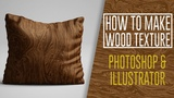 Photoshop Tutorial - How to Create a Wood texture Illustrator Vector