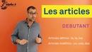 Cours de français pour débutants - Articles définis le, la, les et indéfinis un, une, des