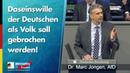 Daseinswille der Deutschen als Volk soll gebrochen werden! - Marc Jongen - AfD-Fraktion im Bundestag