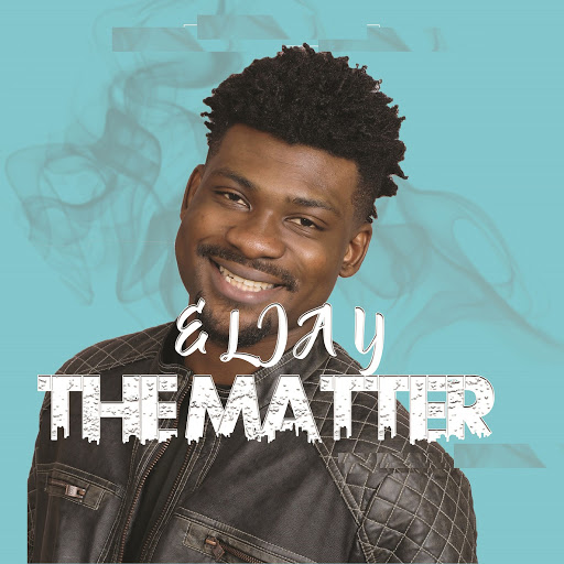 Eljay альбом The Matter