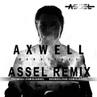 Axwell Barricade Assel Remix