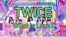 MCD Sing Together TWICE What is Love?Karaoke ver