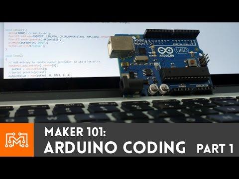 Arduino Programming Part 1 Maker 101