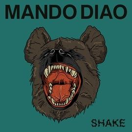 Mando Diao альбом Shake