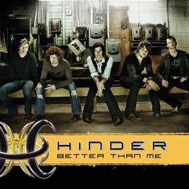 Hinder альбом Better Than Me