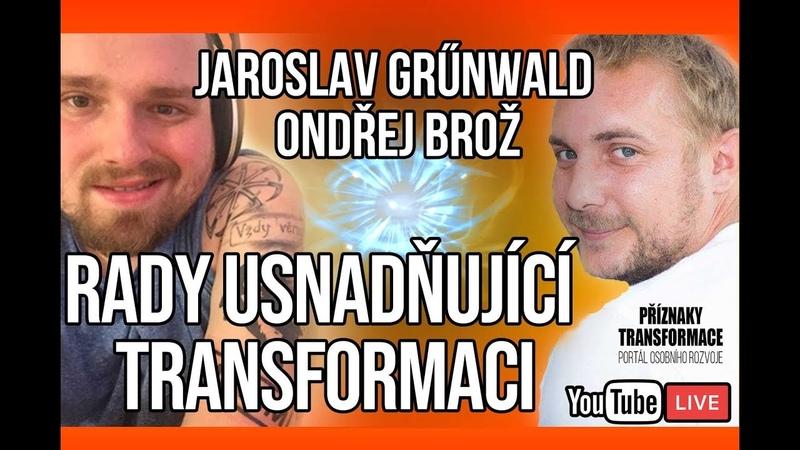 ŽIVĚ Jaroslav Grűnwald Rady usnadňující transformaci