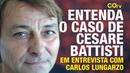 Retrospectiva: Entenda o caso de Cesare Battisti em entrevista com Carlos Lungarzo