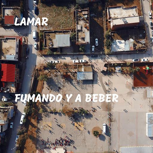 Lamar альбом Fumando y a Beber