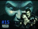 Vampire The Masquerade Redemption. 1 сезон. 15 серия - Фабрика Орси
