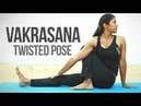 How to do Vakrasana (Twisted Pose)
