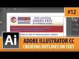 Adobe Illustrator CC 2014 Tutorial - Creating Outlines - EP#12
