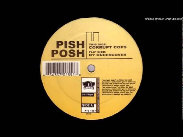 Pish Posh - Corrupt Cops (Original)