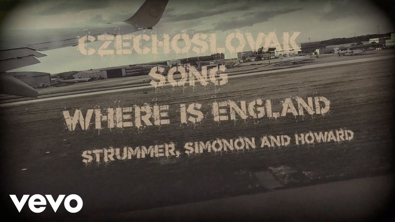 Joe Strummer - Czechoslovak Song / Where Is England