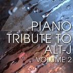 Piano Tribute Players альбом Piano Tribute to Alt-J, Vol. 2