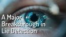 EyeDetect A Major Breakthrough in Lie Detection