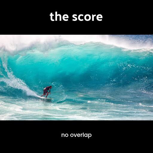 The Score альбом No Overlap