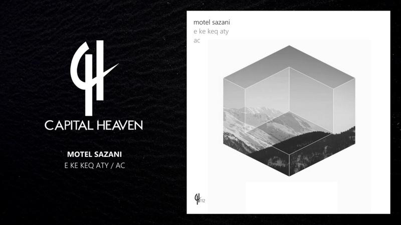 Motel Sazani - E Ke Keq Aty (Original Mix) [Capital Heaven]