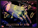 Deep Disco Collection by RUKH (Part 1).mp4