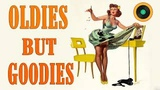 Greatest Hits Golden Oldies - 50's, 60's &amp 70's Best Songs - Oldies But Goodies