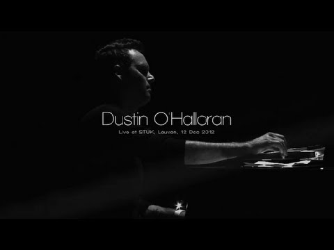 Dustin O'Halloran: We Move Lightly (Live at Stuk, BE)