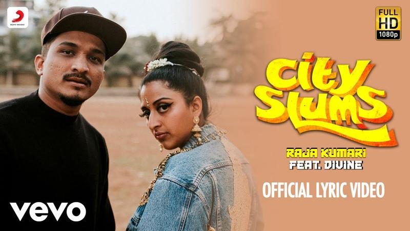 City Slums - Official Lyric Video | Raja Kumari ft. DIVINE ft. DIVINE