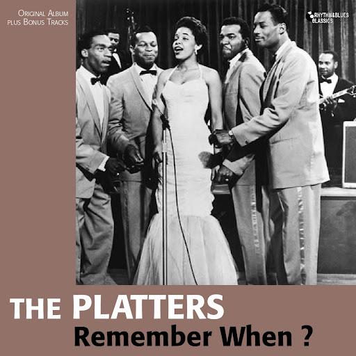 The Platters альбом Remember When ? (Original Album Plus Bonus Tracks)