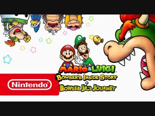 Mario & Luigi: Bowser's Inside Story + Bowser Jr.'s Journey — обзорный трейлер (Nintendo 3DS)
