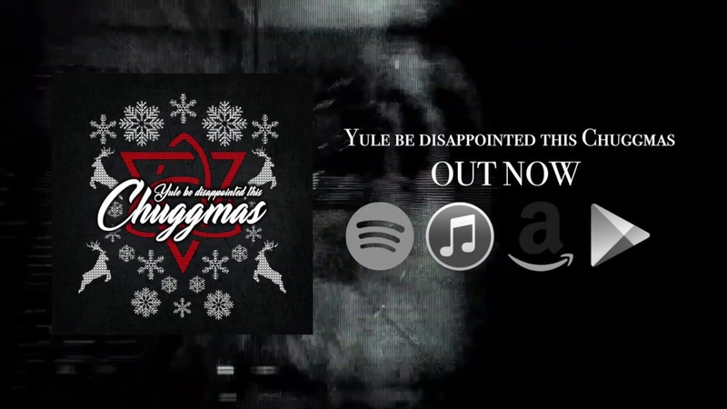 Yule Be Disappointed This Chuggmas ChuggaBoom Official Lyric Video