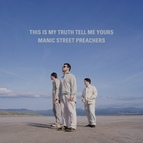 Manic Street Preachers альбом This Is My Truth Tell Me Yours: 20 Year Collectors' Edition (Remastered)