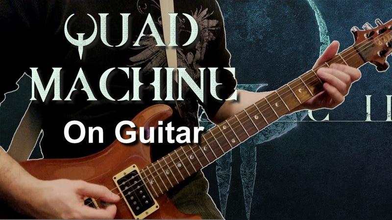 Quad Machine On Guitar