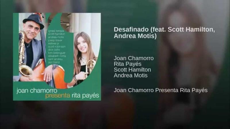 Desafinado feat Scott Hamilton Andrea Motis