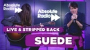 Suede: Live Session for Absolute Radio