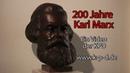 200 Jahre Karl Marx - Kommunistische Doku! Wider seinen falschen Freunden