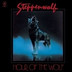 Steppenwolf альбом Hour of the Wolf (Expanded Edition)