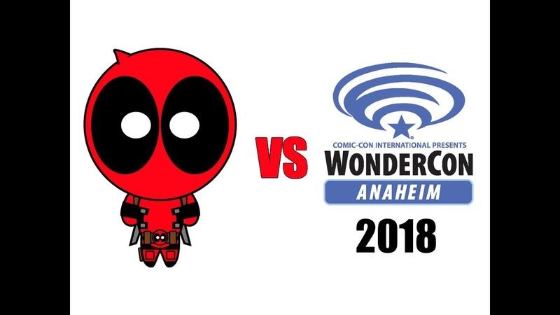 Deadpool vs WonderCon 2018