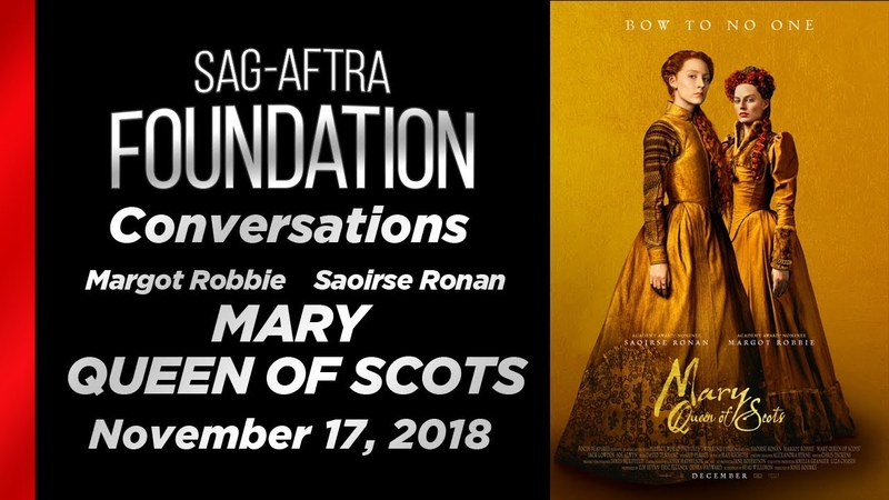 Conversations with Margot Robbie and Saoirse Ronan of MARY QUEEN OF SCOTS