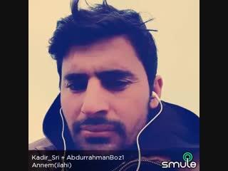 Annem(ilahi) (Kdr_Kadir + AbdurrahmanBoz1)_90055b62e8c2.mp4