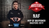 NAF - HLTV MVP by betway of iBUYPOWER Masters 2019