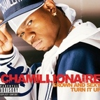 Chamillionaire альбом Grown & Sexy/Turn It Up