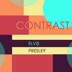 Elvis Presley альбом Contrast