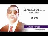 Samba - Danza Kuduro (New Mix) (51 BPM)
