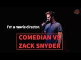 Comedian vs Movie Director Zack Snyder Crowdwork Standup Comedy