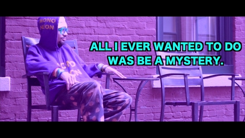 MonoNeon - All I Ever Wanted To Do Was Be A Mystery (Lyric Video)