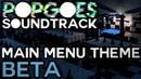 POPGOES Soundtrack - Main Menu Theme Beta