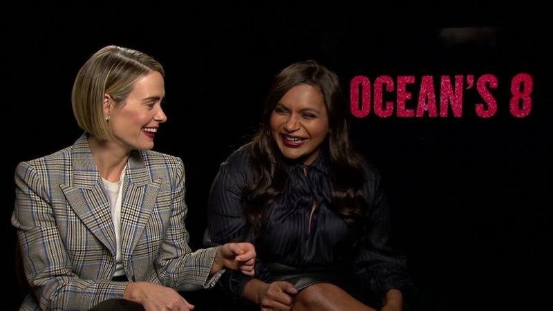 Sarah Paulson and Mindy Kaling talk Ocean's 8