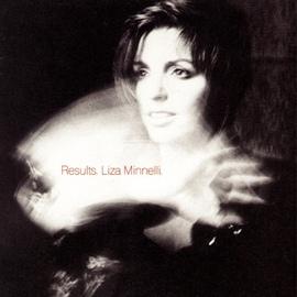 Liza Minnelli альбом Results