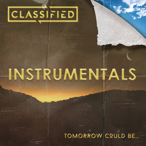 Classified альбом Tomorrow Could Be... (Instrumental Version)