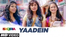 Yaadein Video Song Ishqeria Richa Chadha Neil Nitin Mukesh Papon Kalpana Patowry