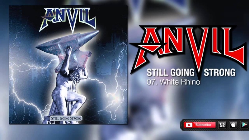 Anvil - White Rhino (Still Going Strong)